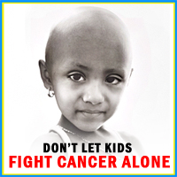 Don't Let Kids Fight Cancer Alone